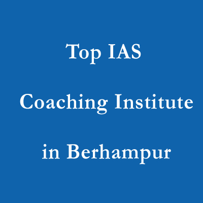 Top IAS Coaching Institute in Berhampur