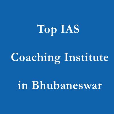 Top IAS Coaching Institute in Bhubaneswar